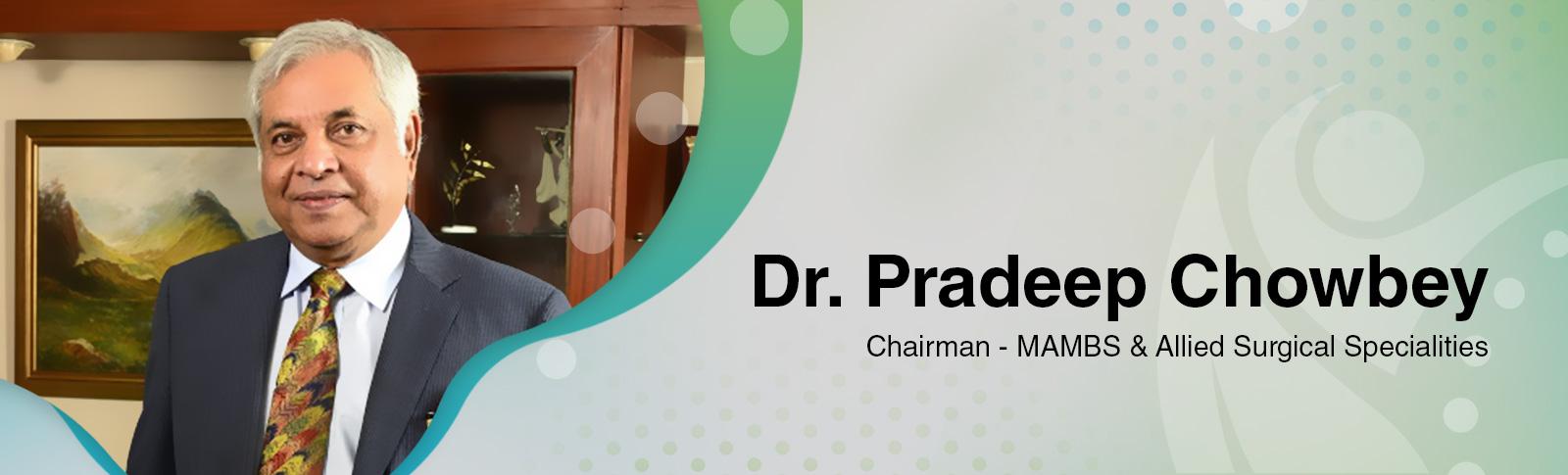 Dr Pradeep Chowbey