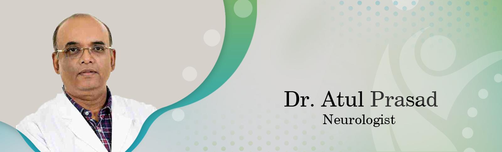Dr. Atul Prasad
