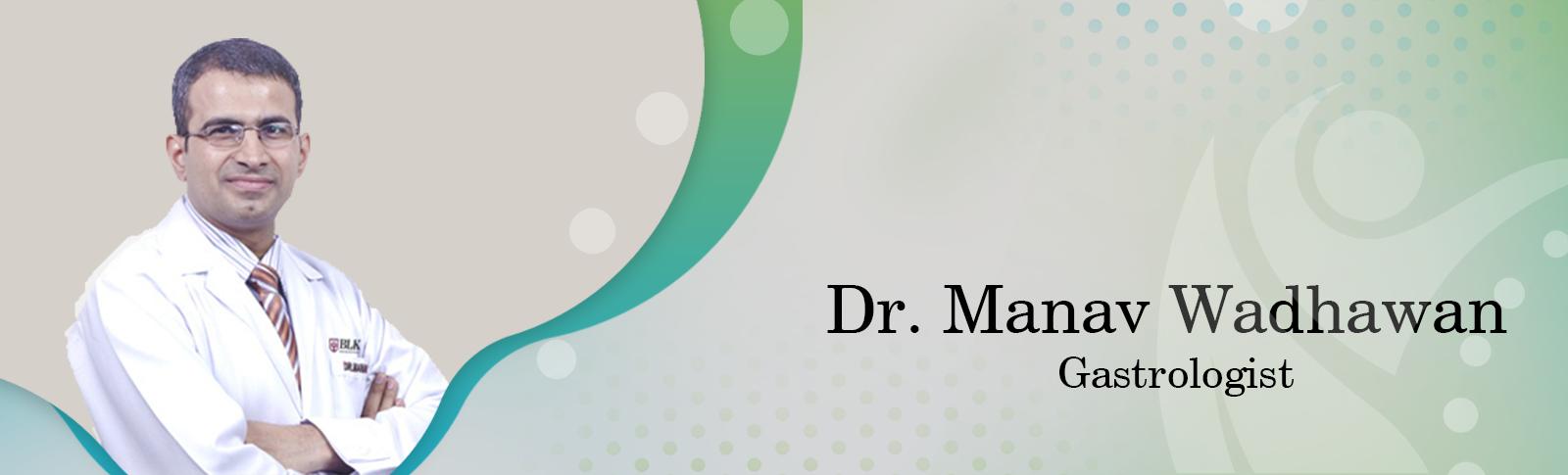 Dr. Manav Wadhwa